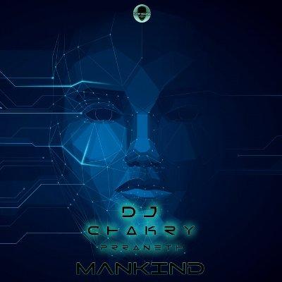 DJ Chakry — Mankind