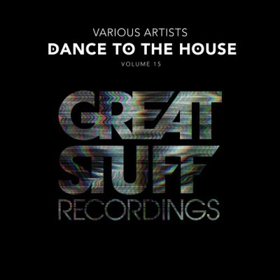 VA — Dance To The House Issue 15