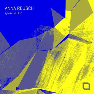 Anna Reusch — Raving