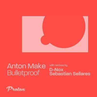Anton MAKe — Bulletproof, Vol. 2