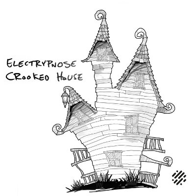 Electrypnose — Crooked House