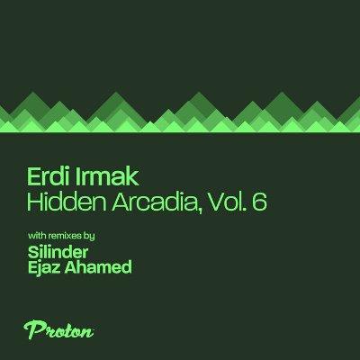 Erdi Irmak — Hidden Arcadia, Vol. 6
