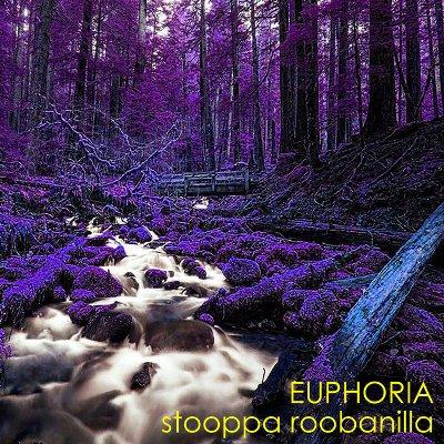 Stooppa Roobanilla — Euphoria