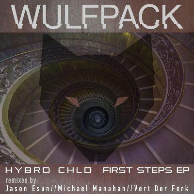 HYBRD CHLD — First Steps