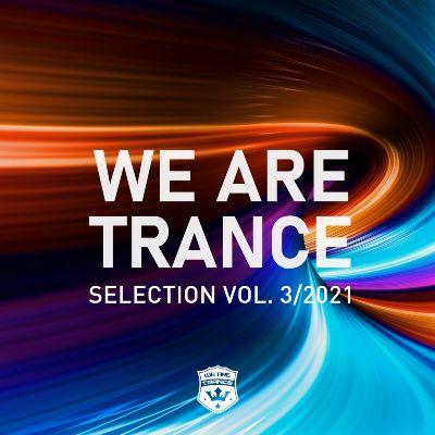 VA — We Are Trance Selection, Vol. 3 / 2021