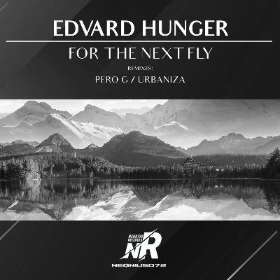 Edvard Hunger — For the Next Fly