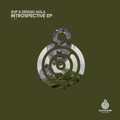 2UP & Sergio Avila – Introspective EP