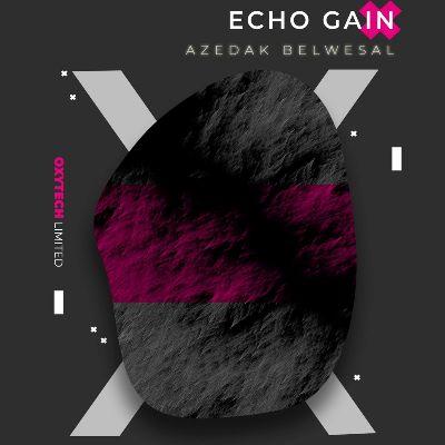 Echo Gain — Azedak Belwesal