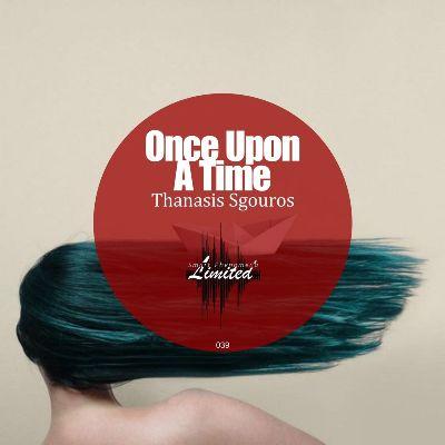 Thanasis Sgouros — Once Upon a Time