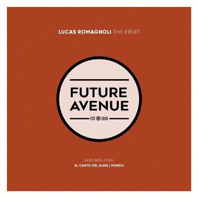 Lucas Romagnoli – The Fruit