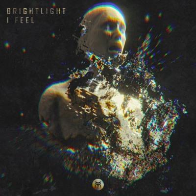 BrightLight — I Feel