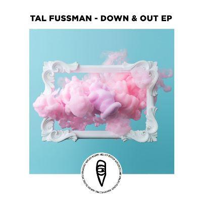 Tal Fussman — Down & Out