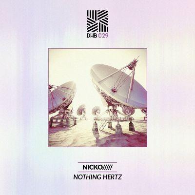 NICKO///// — Nothing Hertz