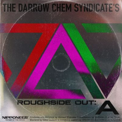 The Darrow Chem Syndicate – Roughside Out: A