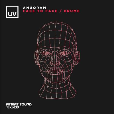 ANUQRAM & Andrew Vanyn — Face To Face