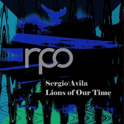 Sergio Avila — Lions of Our Time