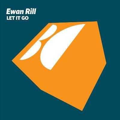 Ewan Rill – Let It Go