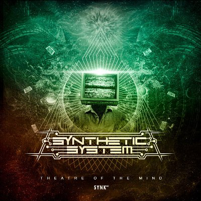 Synthetic System — Theatre of Mind