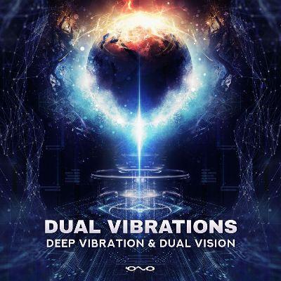 Deep Vibration & Dual Vision — Dual Vibrations