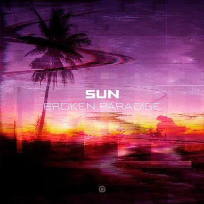 SUN (GR) – Broken Paradise