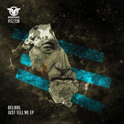 Beliaal – Just Tell Me EP