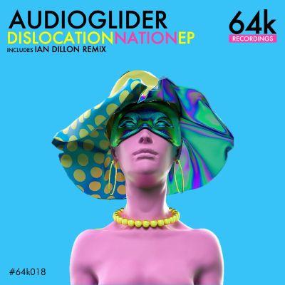 Audioglider — Dislocation Nation