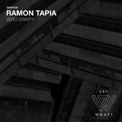 Ramon Tapia — Zero Gravity
