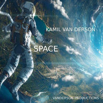 Kamil van Derson — Space