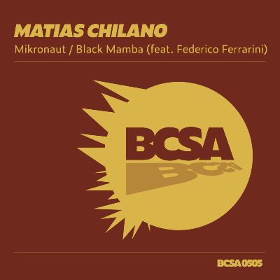 Matias Chilano — Mikronaut / Black Mamba