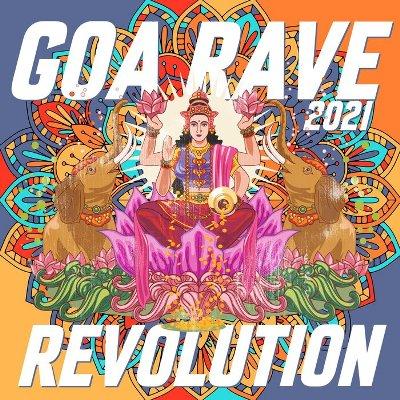 VA – Goa Rave Revolution 2021