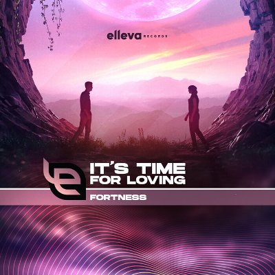 Fortness — It's Time for Loving