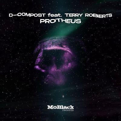 D-Compost & Terry Roberts — Protheus