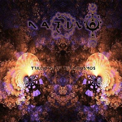 Nativo – Trillions Of Teracosmos