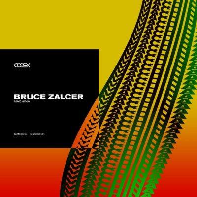 Bruce Zalcer — Machina