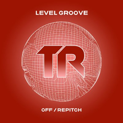 Level Groove – Off / Repitch