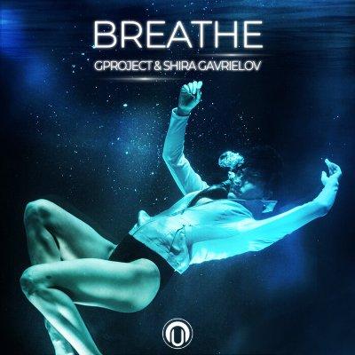 Gproject & Shira Gavrielov – Breathe
