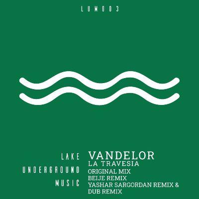 Vandelor – La Travesia