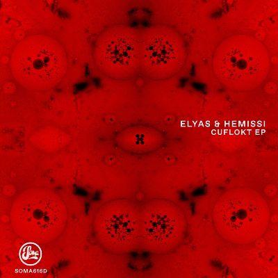Elyas & Hemissi — Cuflokt EP