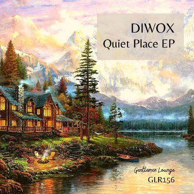 Diwox – Quiet Place