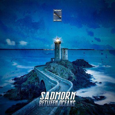 Sadmorn — Between Oceans