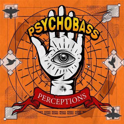 Psychobass — Perceptions