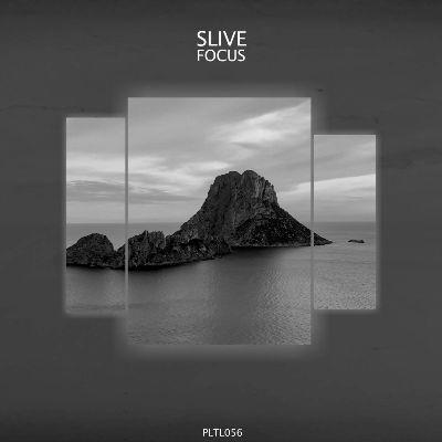 Slive — Focus