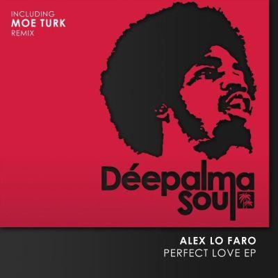 Alex Lo Faro — Perfect Love EP