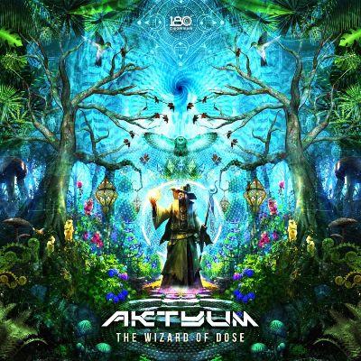 Aktyum – The Wizard Of Dose