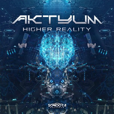 Aktyum — Higher Reality