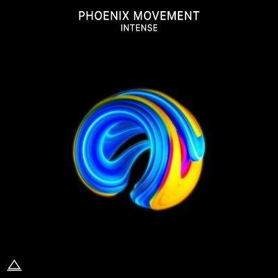 Phoenix Movement — Intense
