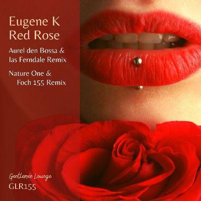 Eugene K — Red Rose