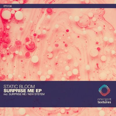 Static Bloom – Surprise Me