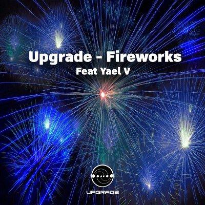 Upgrade – Fireworks