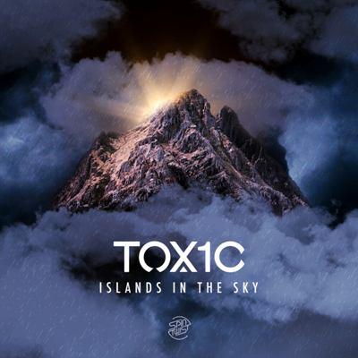 TOX1C — Islands In The Sky